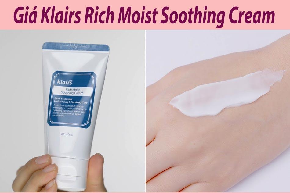 Kem dưỡng ẩm Klairs Rich Moist Soothing Cream giá bao nhiêu?